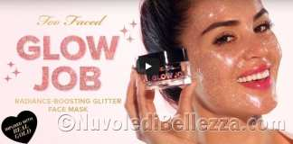 Too Faced Maschera Glitter Glow Job