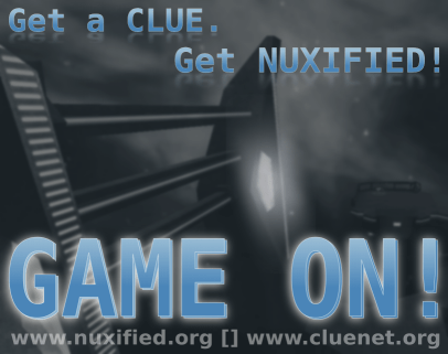 Nuxified/Cluenet Gaming tourney