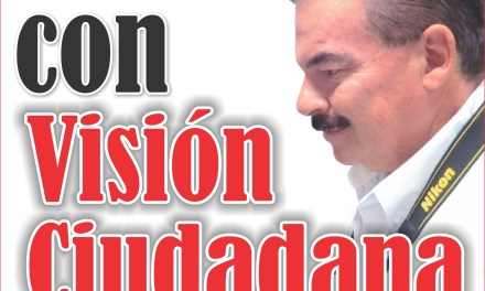 Con visión ciudadana – Hogares unidos por Nayarit
