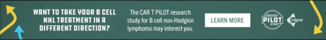 Are you or a loved one looking to take NHL treatment in a different direction? The PILOT research study for B cell non-Holdgkin lymphoma may interest you.