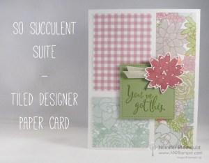 So Succulent Tiled Designer Paper card