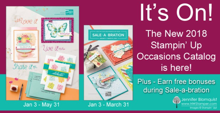 2018 Stampin' Up Occasions and Sale-a-Bration catalogs are live!