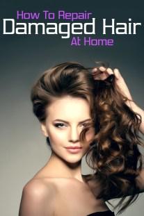 How To Repair Damaged Hair At Home