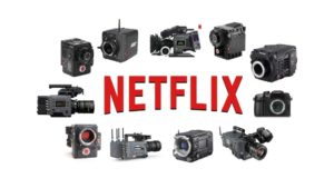 camera systems used on netflix movies