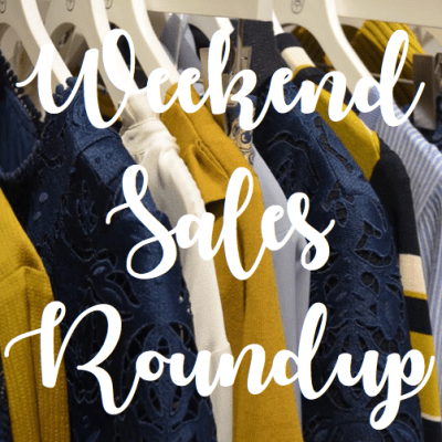 32 Good Sales to Shop this Weekend