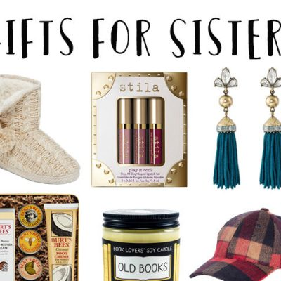 The Best Holiday Gifts for Sisters