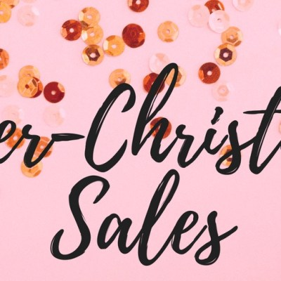 After-Christmas Sales You Need to Shop Now