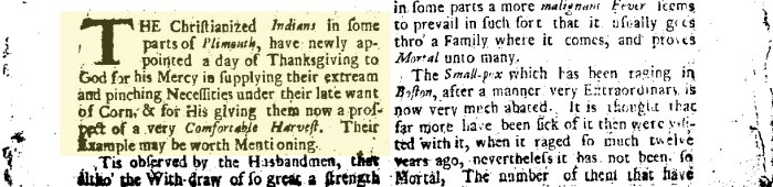 "On the first page the newspaper mentions that ""Christianized Indians"" were celebrating Thanksgiving, which the Puritans originated in 1623. Each page of the 4-page newspaper had two columns with no illustrations."