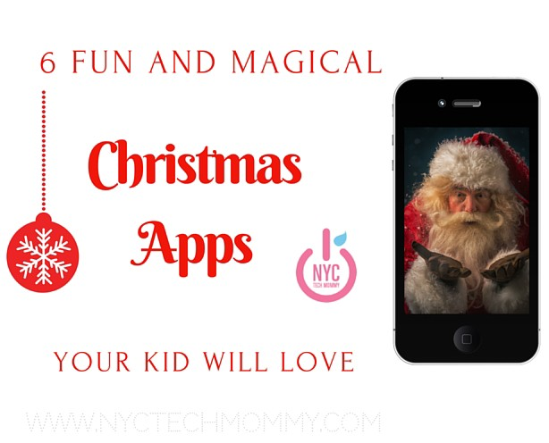 6 FUN and Magical Christmas Apps Your Kids Will Love