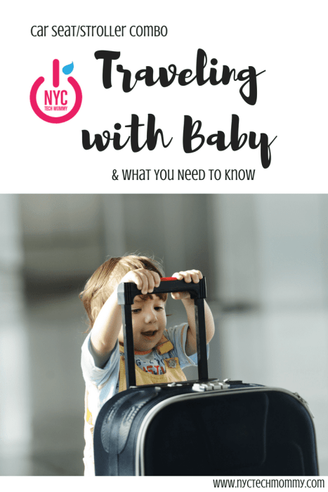 Traveling with baby can be a real experience! Here are top tips for traveling with a car seat and stroller combo + learn if you really need one!
