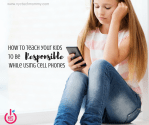 How to Teach Your Kids to be Responsible While Using Cell Phones