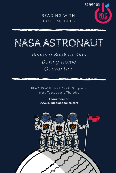 Don't miss it as NASA Astronaut reads to kids in the next episode of Reading with Role Models + get details on the full lineup of inspirational read alouds coming to this Hullabaloo Book Co. virtual read aloud series...