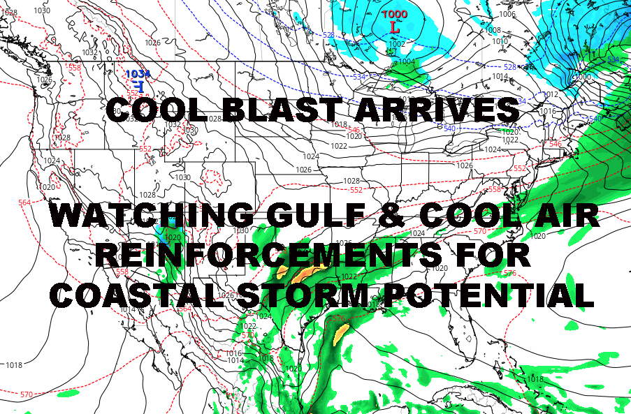 NYC COOL BLAST ARRIVES COASTAL STORM POTENTIAL INCREASES