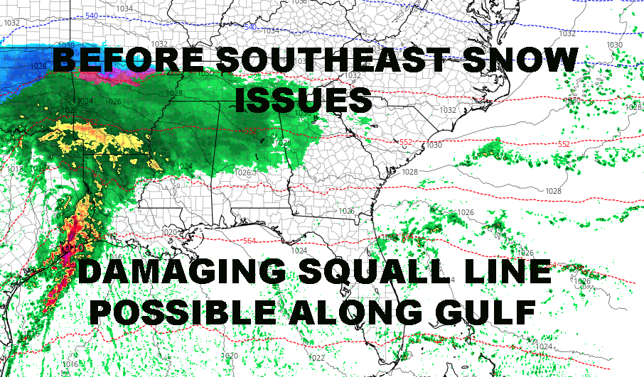 GULF COAST SEVERE SLAM POSSIBLE BEFORE CAROLINA SNOW
