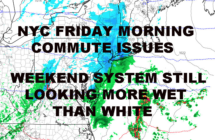 NYC FRIDAY MORNING COMMUTE ISSUES POSSIBLE