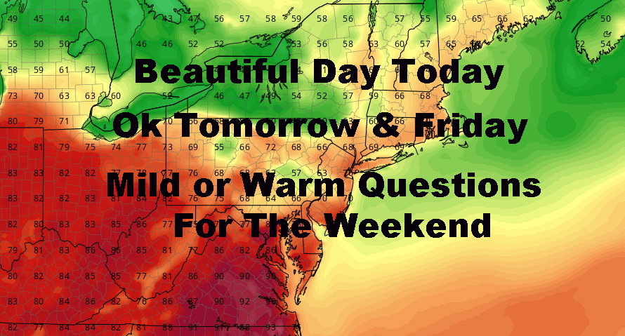 Beautiful Weather Today Weekend Cautious Approach Remains