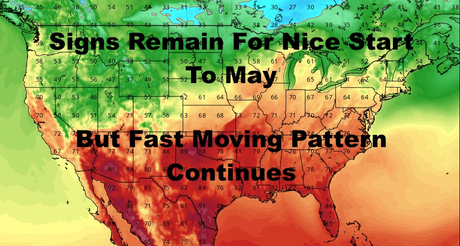 Fast Rainy Pattern Continues With Brief May Break Possible