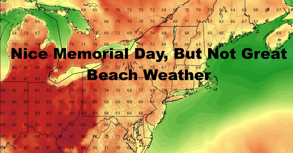 MIXED HOLIDAY WEEKEND BRINGS SEASONAL BUT NOT BEACH WEATHER