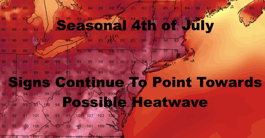 NYC Dry & Seasonal Fourth Of July Then Heat Builds
