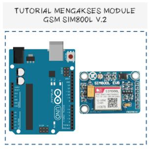 Tutorial mengakses module gsm sim800l v.2