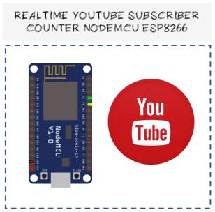 Realtime youtube subscriber counter NodeMCU ESP8266