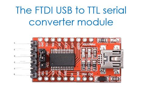 FTDI USB to TTL serial converter module