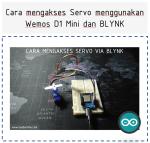 Cara mengakses Servo menggunakan Wemos D1 Mini dan BLYNK