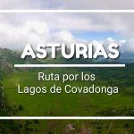 RUTA POR LOS LAGOS DE COVADONGA