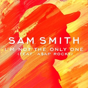 Sam Smith Ft ASAP Rocky – Im Not The Only One (Remix)