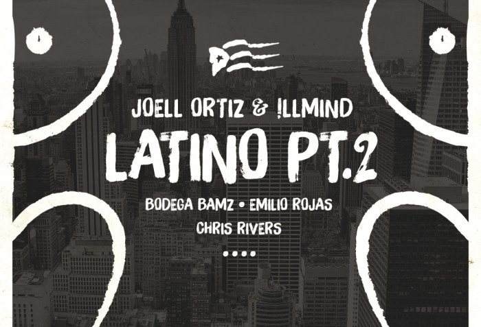 Joell Ortiz & !llmind ft. Bodega Bamz, Emilio Rojas & Chris Rivers – Latino Pt. 2