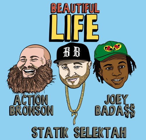 Statik Selektah Ft Action Bronson & Joey Bada$$