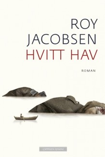 Roy Jacobsen Hvitt hav