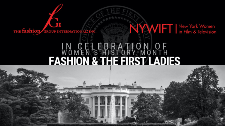 NYWIFT and Fashion Group International Present 'Fashion and the First Ladies' (Broadway World)