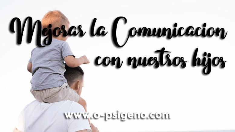 mejorar-comunicacion-hijos-o-psigeno.com
