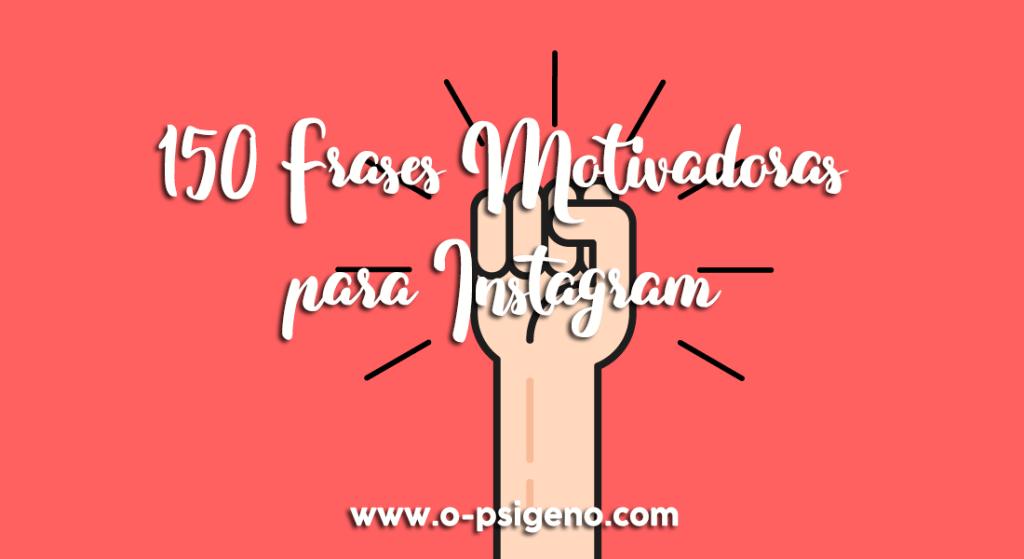 150-frases.motivadoras-para-instagram-superacion-motivacion-personal