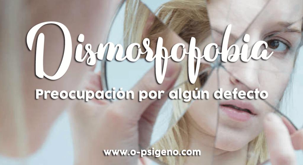 dismorfofobia-preocupacion-aspecto-fisico-miedo-fealdad