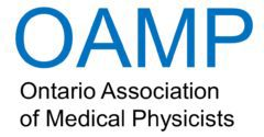 The Ontario Association of Medical Physicists