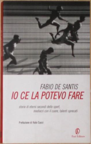 Io ce la potevo fare - Fabio de Santis