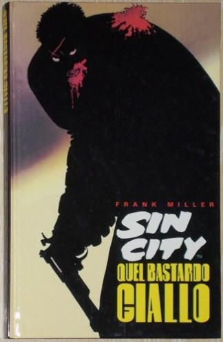 Sin City, Quel bastardo giallo