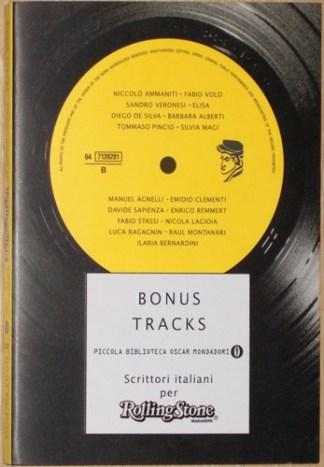 BONUS TRACK, SCRITTORI ITALIANI PER ROLLING STONES ...