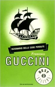 Dizionario delle cose perdute - Guccini