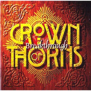 Breakthrough - Crown of thorns