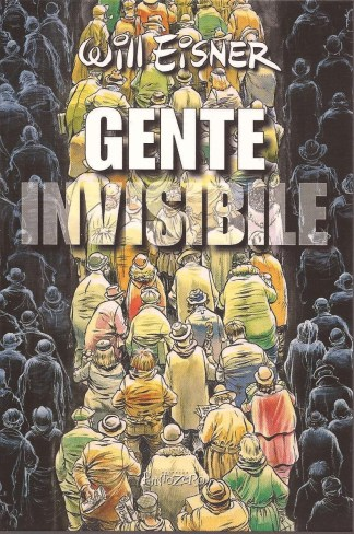 Gente invisibile - Will Eisner