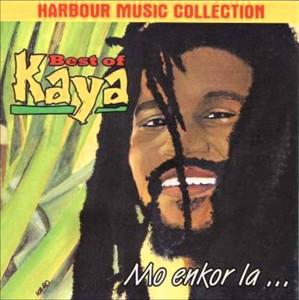 BEST OF KAYA - MO ENKOR LA... - KAYA