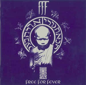 FREE FOR FEVER - FFF