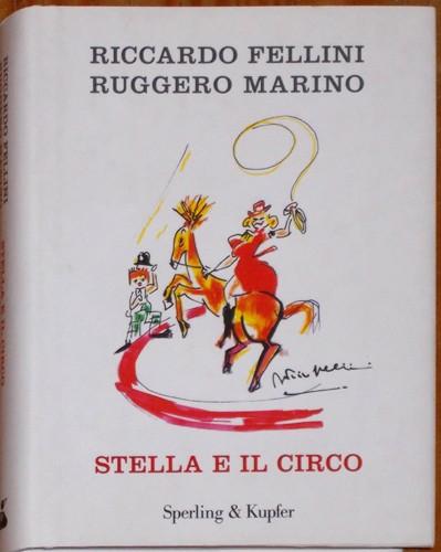 Stella e il circo - Riccardo Fellini e Ruggero Marino