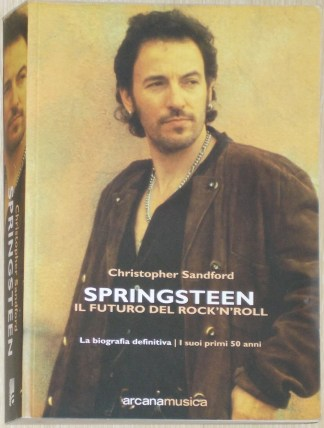 Springsteen, il futuro del rock'n'roll - Sandford