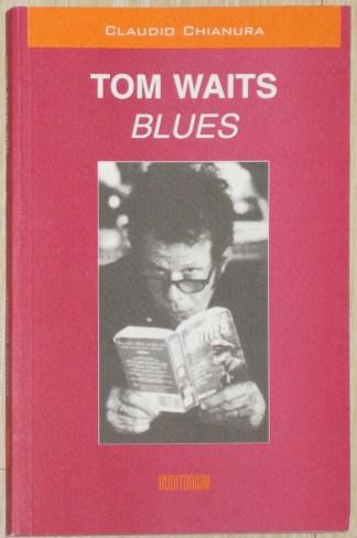 Tom Waits Blues - Claudio Chianura
