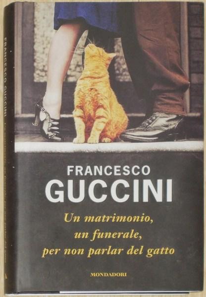 Un matrimonio, un funerale, per non parlare del gatto - Guccini