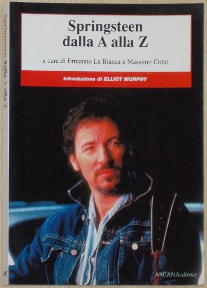 Springsteen, dalla A alla Z - La Bianca e Cotto